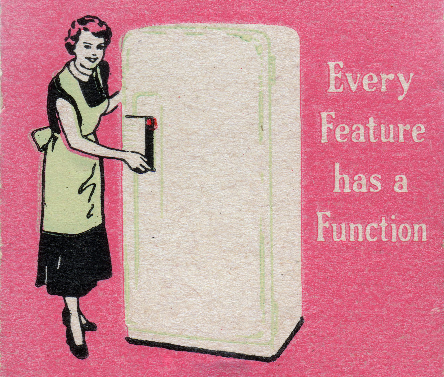 Every Feature Has a Function.jpg